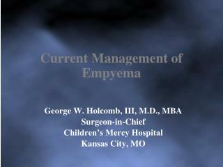 Current Management of Empyema