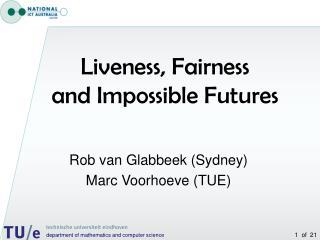 Rob van Glabbeek (Sydney) Marc Voorhoeve (TUE)