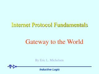 Internet Protocol Fundamentals