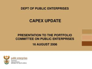 DEPT OF PUBLIC ENTERPRISES CAPEX UPDATE