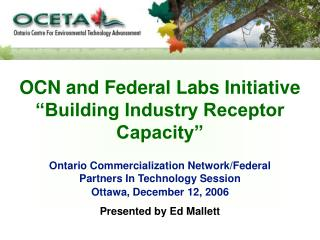 "OCN and Federal Labs Initiative ""Building Industry Receptor Capacity"""