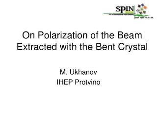 On Polarization of the Beam Extracted with the Bent Crystal