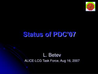 Status of PDC'07