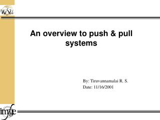 An overview to push & pull systems