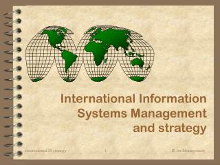 International Information Systems Management  and strategy