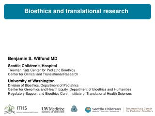 Bioethics and translational research