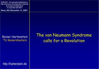 The von Neumann Syndrome calls for a Revolution