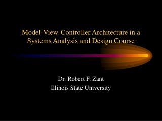 Model-View-Controller Architecture in a Systems Analysis and Design Course
