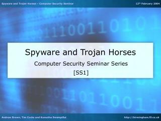 Spyware and Trojan Horses
