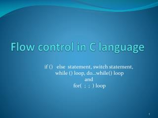 Flow control in C language