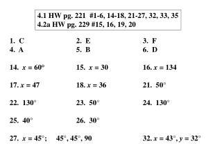 1.  C2.  E3.  F 4.  A5.  B6.  D 14.   x  = 60 °15.   x  = 3016.  x  = 134