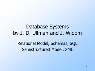 Database Systems  by J. D. Ullman and J. Widom