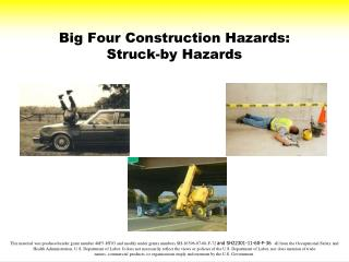 Big Four Construction Hazards: Struck-by Hazards