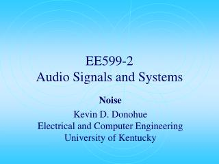 EE599-2 Audio Signals and Systems