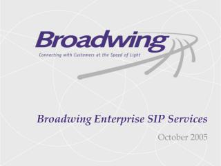 Broadwing Enterprise SIP Services