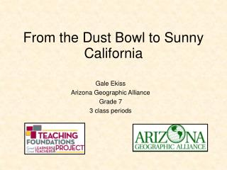 From the Dust Bowl to Sunny California