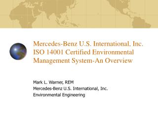 Mark L. Warner, REM Mercedes-Benz U.S. International, Inc. Environmental Engineering