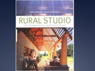 Rural Studio, Hale County Alabama