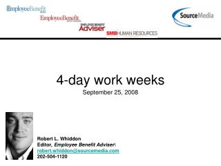 4-day work weeks September 25, 2008