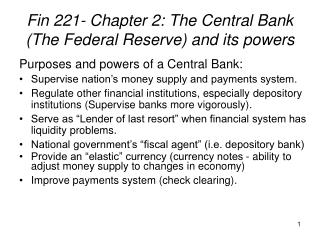 Fin 221- Chapter 2: The Central Bank (The Federal Reserve) and its powers
