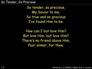 So Tender, So Precious