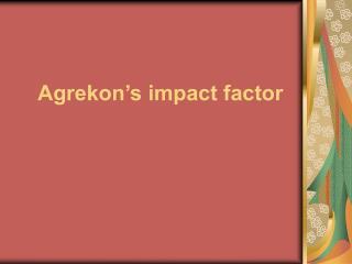 Agrekon�s impact factor