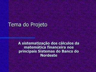 Tema do Projeto