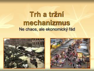 Trh a tržní mechanizmus