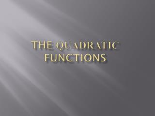 The  Quadratic  Functions