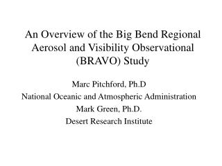 An Overview of the Big Bend Regional Aerosol and Visibility Observational (BRAVO) Study
