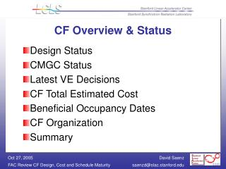 CF Overview & Status