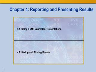 Chapter 4: Reporting and Presenting Results
