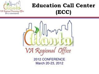 Education Call Center  (ECC)