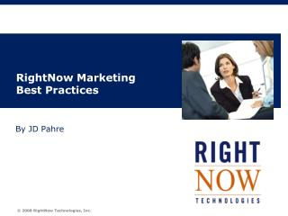RightNow Marketing Best Practices