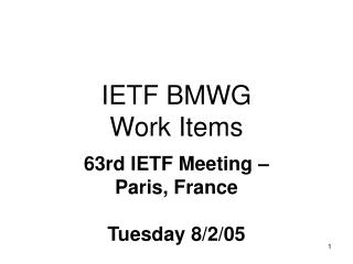 IETF BMWG  Work Items
