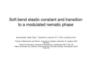 Soft bend elastic constant and transition to a modulated nematic phase