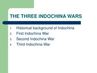 THE THREE INDOCHINA WARS