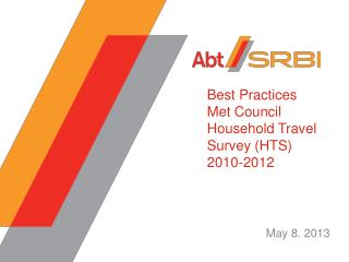 Best Practices  Met Council Household Travel Survey (HTS) 2010-2012