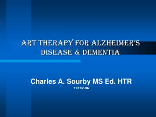 ART THERAPY FOR Alzheimer s disease  dementia