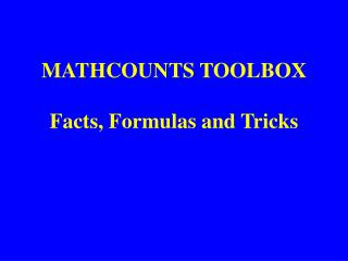 MATHCOUNTS TOOLBOX Facts, Formulas and Tricks