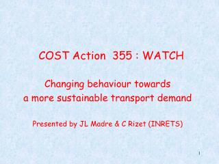 COST Action  355 : WATCH