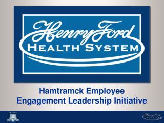 Hamtramck Employee Engagement Leadership Initiative