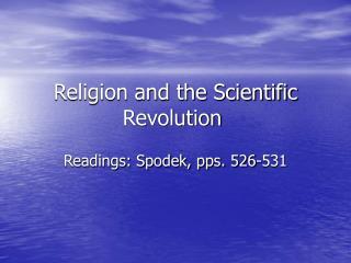 Religion and the Scientific Revolution