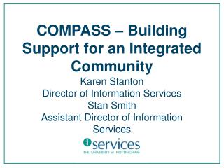 COMPASS – Building Support for an Integrated Community