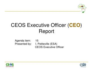 CEOS Executive Officer  ( CEO )  Report
