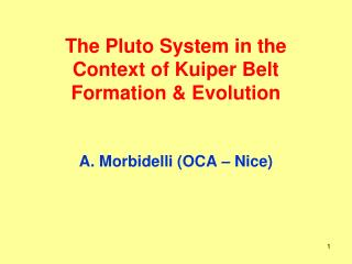 The Pluto System in the Context of Kuiper Belt Formation & Evolution