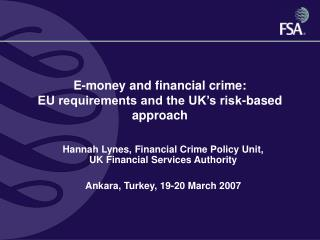 E-money and financial crime: EU requirements and the UK's risk-based approach