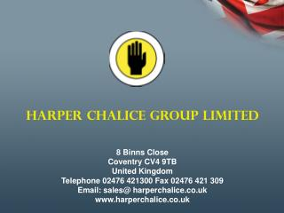HARPER CHALICE GROUP LIMITED 8 Binns Close Coventry CV4 9TB  United Kingdom
