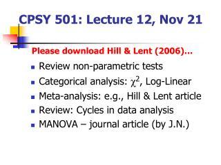 CPSY 501: Lecture 12, Nov 21