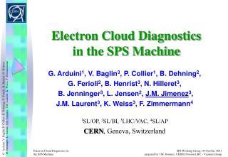 Electron Cloud Diagnostics in the SPS Machine